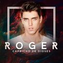 Capricho De Dioses/Roger
