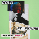 Cold (Sak Noel Remix) (feat. Future)/Maroon 5