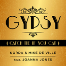 Gypsy (Catch Me If You Can) (feat. Joanna Jones)/Norda, Mike De Ville