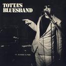 Live At Renströmska (Live At Renströmska)/Tottas Bluesband