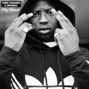 My Hood (feat. Sneakbo)/Abra Cadabra