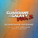 """Guardians Inferno (From """"Guardians of the Galaxy Vol. 2"""") (feat. David Hasselhoff)/The Sneepers"""