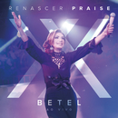 Betel - Renascer Praise XX (Ao Vivo)/Renascer Praise