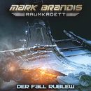 12: Der Fall Rublew/Mark Brandis - Raumkadett