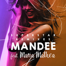 Superstar (Remixes) (feat. Maria Mathea)/MANDEE