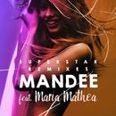 Superstar (Remixes) (feat. Maria Mathea)/MANDEE