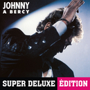 Johnny à Bercy (Live / 1987 / Super Deluxe Edition)/Johnny Hallyday