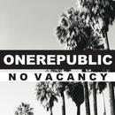 No Vacancy/OneRepublic