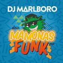 Deu Mamonas No Funk/DJ Marlboro