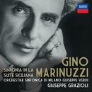 Marinuzzi: Sinfonia In La - Suite Siciliana/Giuseppe Grazioli, Orchestra Sinfonica di Milano Giuseppe Verdi