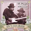 Aún Te Sigo Amando/El Plan, Alejandro Marcovich