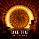 Giants (Remix EP)/Take That