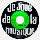 Je joue de la musique/Calogero