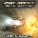 06: Woran du glaubst .../Mark Brandis - Raumkadett