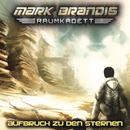 01: Aufbruch zu den Sternen/Mark Brandis - Raumkadett