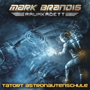 03: Tatort Astronautenschule/Mark Brandis - Raumkadett