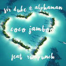 Coco Jamboo (feat. Rumpunch)/Sir Duke, Alphaman