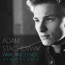 Wracam Co Noc (Acoustic)/Adam Stachowiak