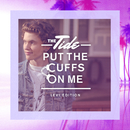 Put The Cuffs On Me (Levi Edition)/The Tide