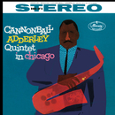 Cannonball Adderley Quintet In Chicago (feat. John Coltrane, Wynton Kelly, Paul Chambers, Jimmy Cobb)/The Cannonball Adderley Quintet