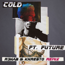 Cold (R3hab & Khrebto Remix) (feat. Future)/Maroon 5