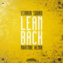Lean Back (NGHTMRE Remix)/Terror Squad