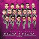 Micha Y Micha/La Séptima Banda