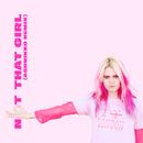 Not That Girl (Ashnikko Remix)/GIRLI