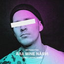 Ära Mine Närvi (Lenny LaVida Remix)/Metsakutsu