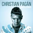 Quién Lo Diría/Christian Pagán