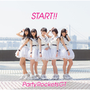 START!!/Party Rockets