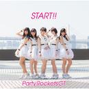 START!!/Party Rockets GT