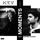 Moments (Le Temps Se Suspend) (feat. Mathieu Canaby)/KEV