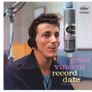 A Gene Vincent Record Date/Gene Vincent & His Blue Caps