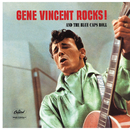 Gene Vincent Rocks! And The Blue Caps Roll/Gene Vincent
