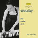 Alicia De Larrocha – The First Recordings/Alicia de Larrocha