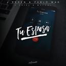 Tu Esposa (feat. J.Ariel & Maycol)/J. Beren, Pablo Mas