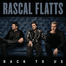 Back To Us/Rascal Flatts