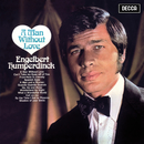 A Man Without Love/Engelbert Humperdinck