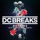 Breathe (VIP Instrumental Remix)/DC Breaks