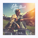 Follow Your Heart (feat. Sha)/Milwin
