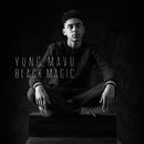 Black Magic/Yung Mavu