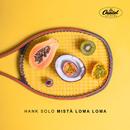 Mistä Loma Loma/Hank Solo