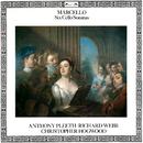Marcello: Six Cello Sonatas/Anthony Pleeth, Richard Webb, Christopher Hogwood