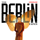 The Berlin Tapes/ICEHOUSE