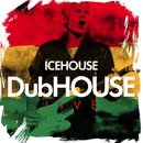 DubHOUSE Live/ICEHOUSE