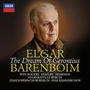 Elgar: The Dream Of Gerontius, Op.38 - The mind bold and independent/RIAS Kammerchor, Staatsopernchor Berlin, Staatskapelle Berlin, Daniel Barenboim