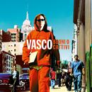 Buoni O Cattivi (Remastered 2017)/Vasco Rossi
