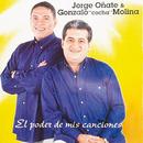 """El Poder De Mis Canciones/Jorge Oñate, Gonzalo """"Cocha"""" Molina"""