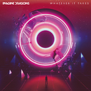 Whatever It Takes/Imagine Dragons